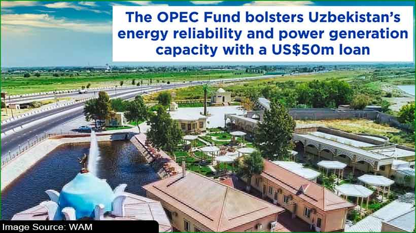 opec-fund-to-provide-usd50-million-to-support-uzbekistan-power-production